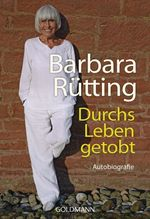 Durchs Leben getobt | Rütting, Barbara