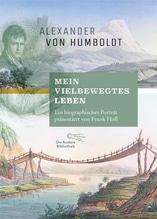 Mein vielbewegtes Leben | Humboldt, Alexander von