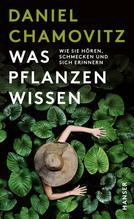 Was Pflanzen wissen | Chamovitz, Daniel