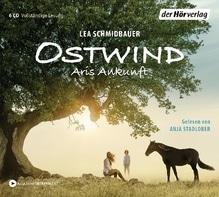 Ostwind - Arís Ankunft, 6 Audio-CDs | Schmidbauer, Lea