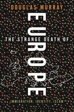 The Strange Death of Europe | Murray, Douglas