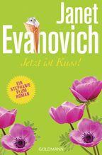 Jetzt ist Kuss! - | Evanovich, Janet