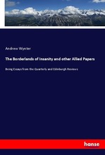 The Borderlands of Insanity and other Allied Papers | Wynter, Andrew