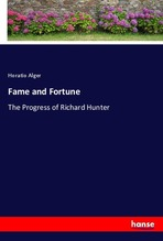 Fame and Fortune | Alger, Horatio