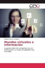Mundos virtuales e información | Cabrera Castiglioni, Magela