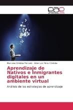 Aprendizaje de Nativos e Inmigrantes digitales en un ambiente virtual | Córdoba Mercado, Marciana; Pérez Córdoba, Alder Luis