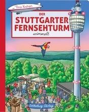 Der Stuttgarter Fernsehturm wimmelt | Krehan, Tina
