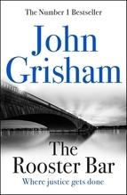 The Rooster Bar | Grisham, John