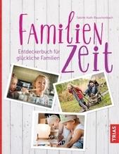 Familienzeit | Huth-Rauschenbach, Sabine
