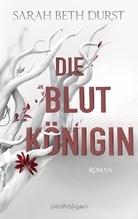 Die Blutkönigin | Durst, Sarah B.