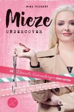 Mieze Undercover | Teichert, Mina