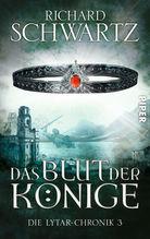 Die Lytar-Chronik  - Das Blut der Könige | Schwartz, Richard