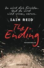 The Ending - Du wirst dich fürchten. Und du wirst nicht wissen, warum | Reid, Iain