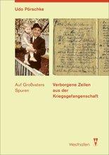 Verborgene Zeilen aus der Kriegsgefangenschaft | Pörschke, Udo