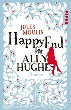 Happy End für Ally Hughes | Moulin, Jules