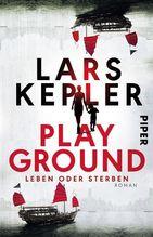 Playground - Leben oder Sterben | Kepler, Lars