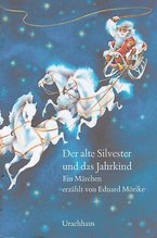 Der alte Silvester und das Jahrkind | Mörike, Eduard