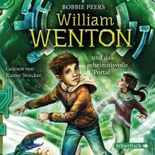 William Wenton und das geheimnisvolle Portal, 3 Audio-CDs | Peers, Bobbie