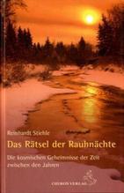 Das Rätsel der Rauhnächte   Stiehle, Reinhardt