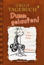 Gregs Tagebuch - Dumm gelaufen! | Kinney, Jeff