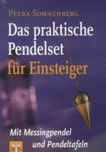 Das praktische Pendelset, m. Messingpendel u. Pendeltafeln | Sonnenberg, Petra