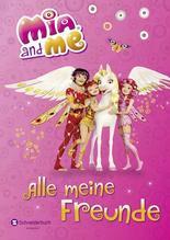 Mia and me - Alle meine Freunde | Hahn, Gerhard