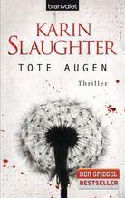 Tote Augen   Slaughter, Karin