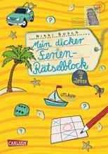 Mein dicker Ferien Rätselblock. Bd.1   Busch, Nikki