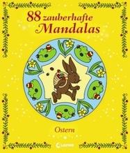 88 zauberhafte Mandalas - Ostern