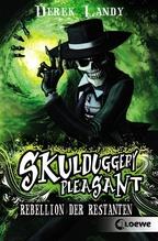Skulduggery Pleasant - Rebellion der Restanten   Landy, Derek