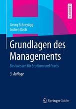 Grundlagen des Managements | Schreyögg, Georg; Koch, Jochen