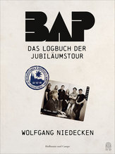 BAP - Das Logbuch der Jubiläumstour | Niedecken, Wolfgang