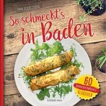 So schmeckt's in Baden | Stechl, Hans-Albert