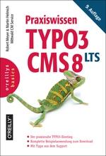 Praxiswissen TYPO3 CMS 8 LTS | Meyer, Robert; Helmich, Martin