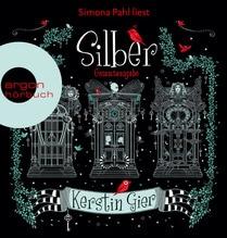 Silber - Die Trilogie der Träume, 6 MP3-CD | Gier, Kerstin