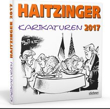 Haitzinger Karikaturen 2017 | Haitzinger, Horst