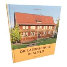 Die Lateinschule in Alfeld