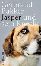 Jasper und sein Knecht | Bakker, Gerbrand
