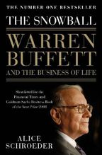 The Snowball, Warren Buffett and the Business of Life | Schroeder, Alice