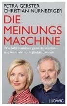 Die Meinungsmaschine | Gerster, Petra; Nürnberger, Christian