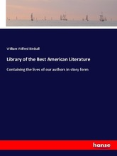 Library of the Best American Literature | Birdsall, William Wilfred