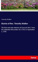 Diaries of Rev. Timothy Walker | Walker, Timothy