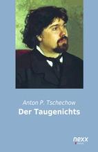 Der Taugenichts | Tschechow, Anton P.