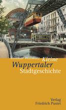 Kleine Wuppertaler Stadtgeschichte