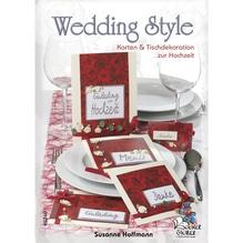 Buch: Wedding-Style Karten und Tisch-, dekrationen zur Hochzeit, Nur in deutscher Sprache
