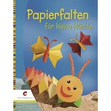 Buch: Papierfalten für kleine Hände, Hardcover, Nur in deutscher Sprache