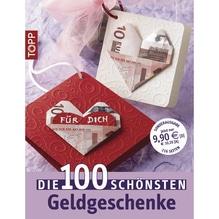 Buch: Die 100 schönsten Geldgeschenke, Nur in deutscher Sprache, Nur in deutscher Sprache