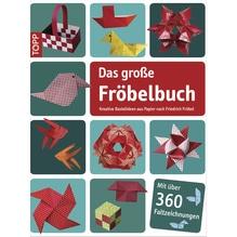 Buch: Das große Fröbelbuch, nur in deutscher Sprache