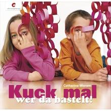 Buch: Kuck mal wer da bastelt !, nur in deutscher Sprache