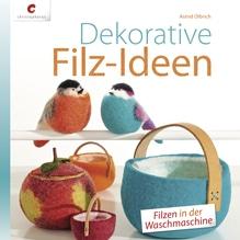 Buch: Dekorative Filz-Ideen, nur in deutscher Sprache, Hardcover